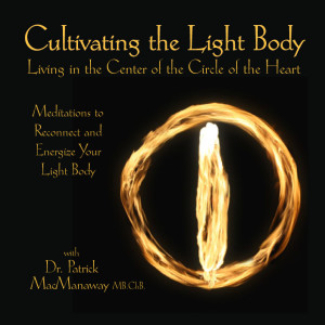 Cultivating the Light Body Meditation