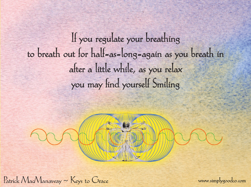 If you regulate your breathing