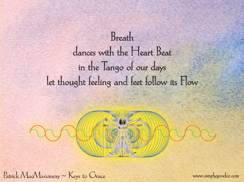 Breath dances with the heart beat
